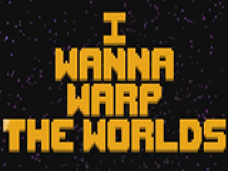 i wanna warp the worlds 英文版